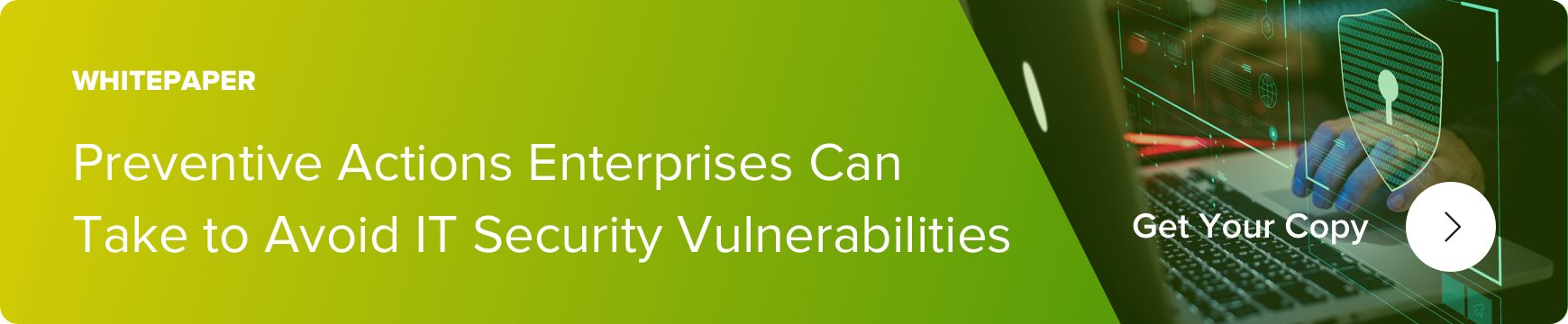 preventive actions enterprises can take to avoid it security vulnerabilities